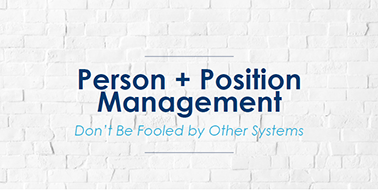 Person + Position Management